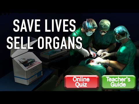 Save Lives, Sell Organs