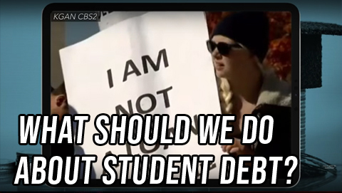 Both Sides: What Should We Do About Student Debt?