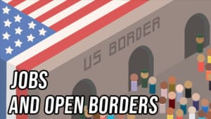 Both Sides: Jobs and Open Borders