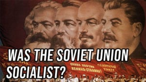 Both Sides: Was the Soviet Union Socialist?